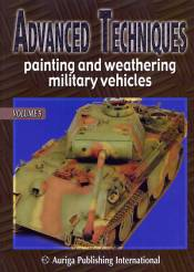 Advanced Techniques 5: Painting and Weathering Military Vehicles