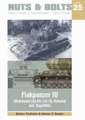 Nuts & Bolts Vol. 25- German Flakpanzer IV Wirbelwind, Ostwind and Kugelblitz
