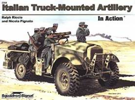 Italian Truck-Mounted Artillery in Action