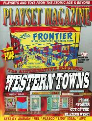 Playset Magazine Issue #70-Playset Magazine Issue # 69- The Alternate History  The Alternate History of Western Towns