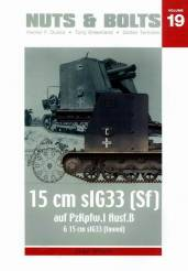 Nuts & Bolts Vol 19- 15 cm sIG 33 and Panzer I Ausf B towed