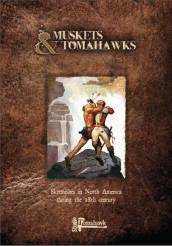 Muskets & Tomahawks Rulebook