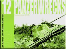 Panzerwrecks 12: German Armour 1944-45