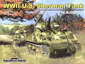 WWII US Sherman Tank in Action