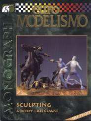 Euro Modelismo- Sculpting & Body Language by Mike Blank