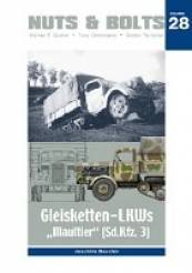 Nuts and Bolts Vol. 28 - Gleisketten LKWs  Maultier Sd.Kfz.3