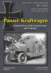 Panzer-Kraftwagen: Armoured Cars of the German Army and Freikorps