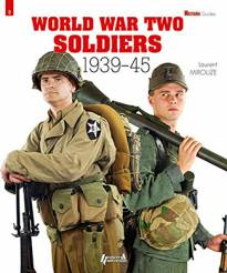 World War Two Soldiers  1939-1945 - Militaria Magazine Guide #8