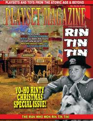 Playset Magazine Issue # 72- Our Big Christmas Issue Featuring an All-Time Classic: The Rin Tin Tin Story!
