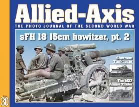 Allied Axis 30: Photo Journal of WWII