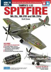 How to Build Tamiyas 1/32 Spitfire Mk IXc, VIII & Mk XVIe Book (Revised)