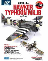 How to Build Airfixs 1/24 Typhoon Mk IB Book