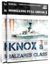 Modelling Full Ahead Volume 1: Knox & Baleares Class