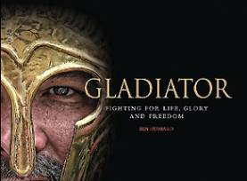 Gladiator Fighting for Life, Glory and Freedom