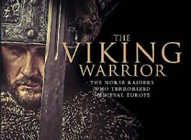 The Viking Warrior The Norse Raiders who Terrorized Medieval Europe