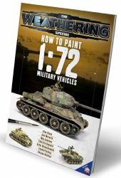 The Weathering Magazine Special - How To Paint 1:72 Military Vehicles