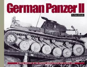 German Panzer II: A Visual History of the German Armys WWII Light Tank (Hardback)