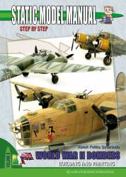 Static Model Manual 8: World War II Bombers-Building and Painting