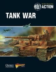 Bolt Action Rulebook Supplement: Tank War