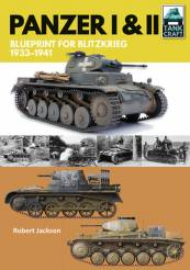 Tank Craft: Panzer I & II Blueprint for Blitzkrieg 1933-1941