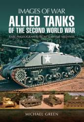 Images of War: Allied Tanks of the Second World War