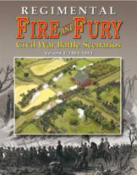 Regimental Fire & Fury � Civil War Battle Scenarios Vol. 2 1862-1863