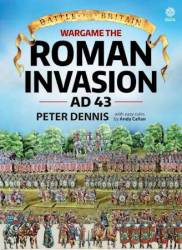 Battle For Britain: Wargame The Roman Invasion Ad 43