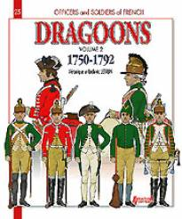 French Dragoons Volume 2: 1750-1792