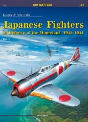 Air Battles: Japanese Fighters in Defense of the Homeland 1941-1944 Vol.I