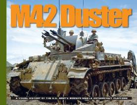 M42 Duster: A Visual History of the US Army