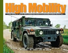 High Mobility: A Visual History of the US Armys Modern High Mobility Multi-Purpose Wheeled Vehicle Part 1