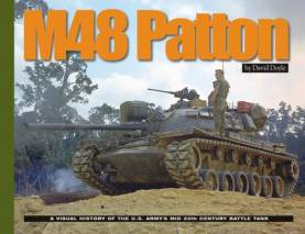 M48 Patton: A Visual History of the US Army