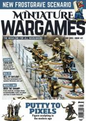 Miniature Wargames Issue 421