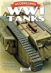 Steel Masters: Modeling World War I Tanks