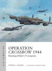 Osprey Air Campaign: Operation Crossbow 1944