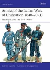 Osprey Men at Arms: Armies of the Italian Wars of Unification 1848–70 (1)