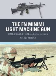 Osprey Weapon: The FN Minimi Light Machine Gun