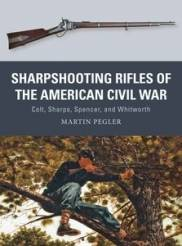 Osprey Weapon: Sharpshooting Rifles of the American Civil War