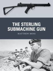 Osprey Weapon: The Sterling Submachine Gun - ONLY 1 AVAILABLE AT THIS PRICE