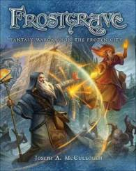 Frostgrave - Fantasy Battles in The Frozen City