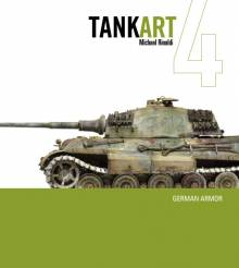 Rinaldi Studio Tank Art Vol.4: German Armor Expanded 2nd Edition