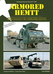 Special American: Armored HEMTT - Armored Variants of the US Heavy Expanded Mobility Tactical Truck