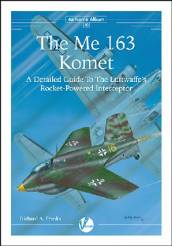 Airframe Album 10: The Me163 Komet