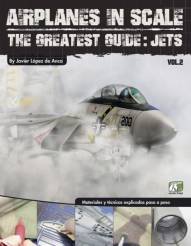 Airplanes in Scale: The Greatest Guide no. 2 Jets