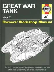 Great War Tank Mark IV Owners Workshop Manual