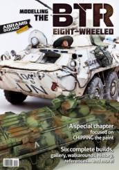 Abrams Squad Special Issue: Modelling the BTR Eight-Wheeled