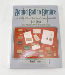 Round Ball To Rimfire A History Of Civil War Small Arms Ammunition Part 3