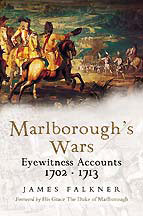 Marlborough's Wars: Eyewitness Accounts 1702-1713
