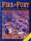Fire and Fury: The American Civil War in Miniature