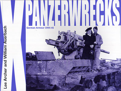 Panzerwrecks 10: German Armour 1944-45
